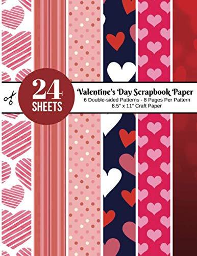Valentine's Day Scrapbook Paper: Scrapbooking Patterns 8.5 x 11 Pad