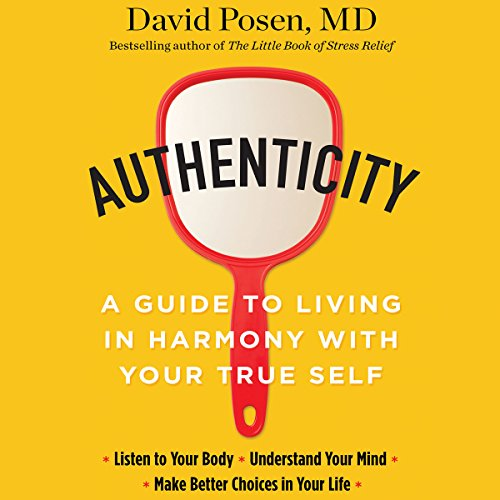 Authenticity                   Written by:                                                                                                                                 David Posen MD                               Narrated by:                                                                                                                                 Matthew Edison                      Length: 6 hrs and 37 mins     1 rating     Overall 5.0