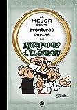 Lo mejor de las aventuras cortas de Mortadelo y Filemón (Lo mejor de...)