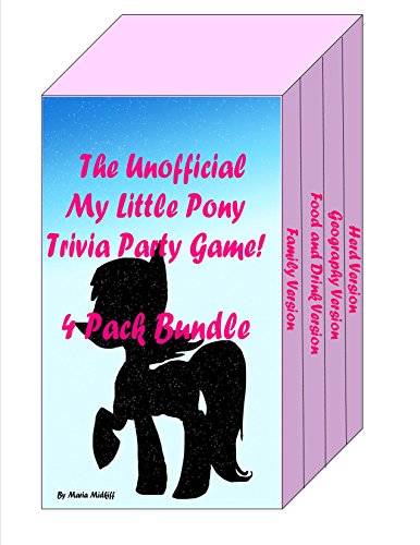 The Unofficial My Little Pony Trivia Party Game! 4 Pack Bundle (English Edition)