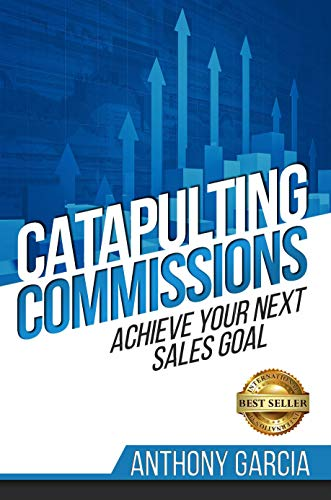 Catapulting Commissions: Achieve Your Next Sales Goal