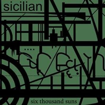 Six Thousand Suns