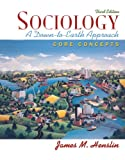 Sociology: A Down-to-Earth Approach, Core Concepts Value Package (includes Study Guide Plus for Sociology: A Down-to-Earth Approach, Core Concepts)