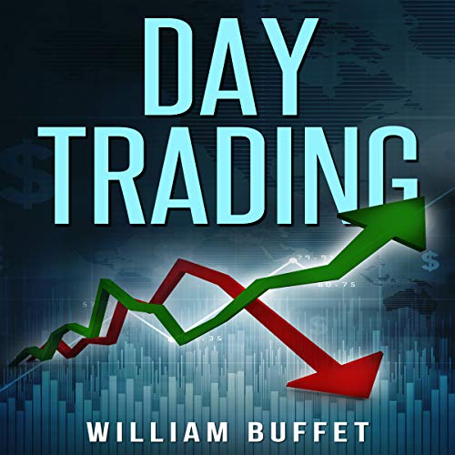 Page de couverture de Day Trading: The Ultimate Guide to Mastering the Art of Day Trading, Make Money with These Simple Strategies