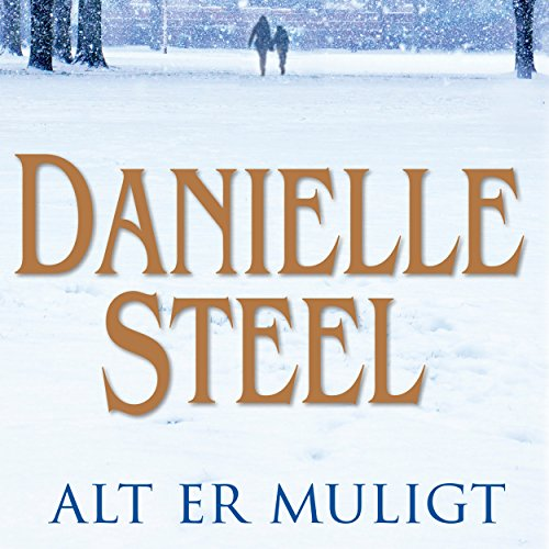 Alt er muligt                   By:                                                                                                                                 Danielle Steel                               Narrated by:                                                                                                                                 Marian Friborg                      Length: 9 hrs and 4 mins     Not rated yet     Overall 0.0