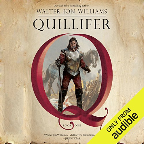 Quillifer     Quillifer, Book 1              By:                                                                                                                                 Walter Jon Williams                               Narrated by:                                                                                                                                 Ralph Lister                      Length: 18 hrs and 53 mins     5 ratings     Overall 3.2