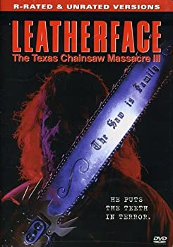 Leatherface  The Texas Chainsaw Massacre III  R-Rated & Unrated Versions