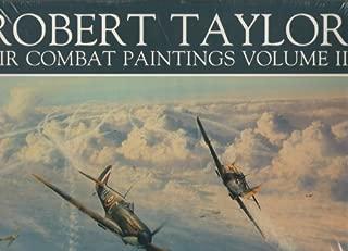 Robert Taylor: Air Combat Paintings, Vol. 2