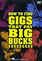 How to Find Gigs That Pay Big Bucks [DVD] [Import]
