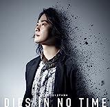 DIES IN NO TIME / 福山潤
