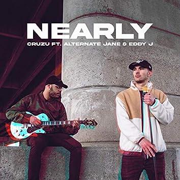 Nearly (feat. Alternate Jane & Eddy J)