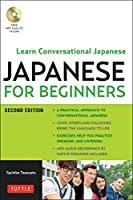 Japanese for Beginners: Learning Conversational Japanese Second Edition