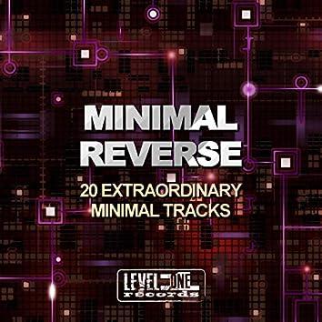 Minimal Reverse (20 Extraordinary Minimal Tracks)