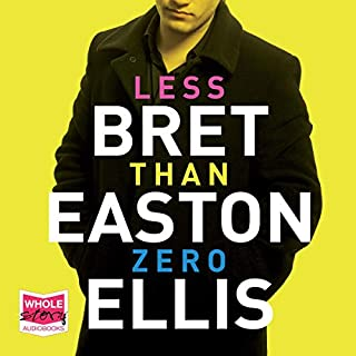 Less Than Zero                   By:                                                                                                                                 Bret Easton Ellis                               Narrated by:                                                                                                                                 Davis Brooks                      Length: 4 hrs and 50 mins     Not rated yet     Overall 0.0