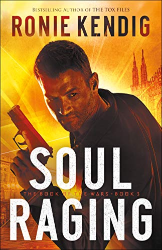 Soul Raging (The Book of the Wars Book #3)