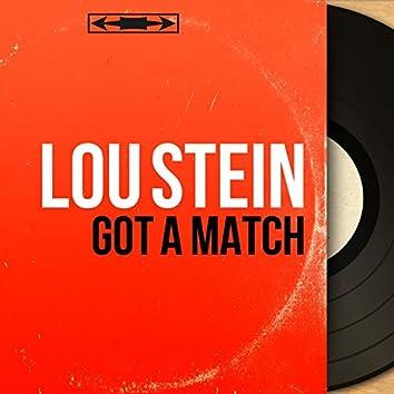 Got a Match (Mono Version)