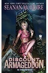 Discount Armageddon (InCryptid Book 1) Kindle Edition