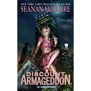 Discount Armageddon (InCryptid Book 1)