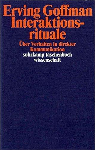 Interaktionsrituale. by Erving Goffman (1986-01-31)