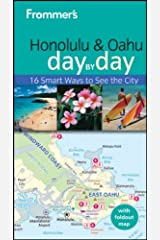 Frommer's Honolulu and Oahu Day by Day (Frommer's Day by Day - Pocket) Paperback