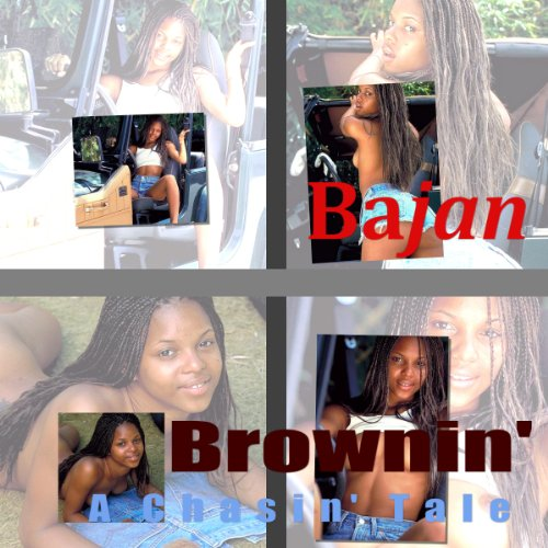 Bajan Brownin' (A Chasin' Tale) audiobook cover art