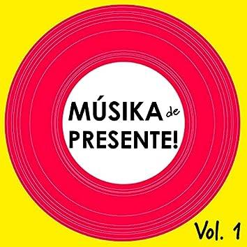 Músika de Presente, Vol. 1