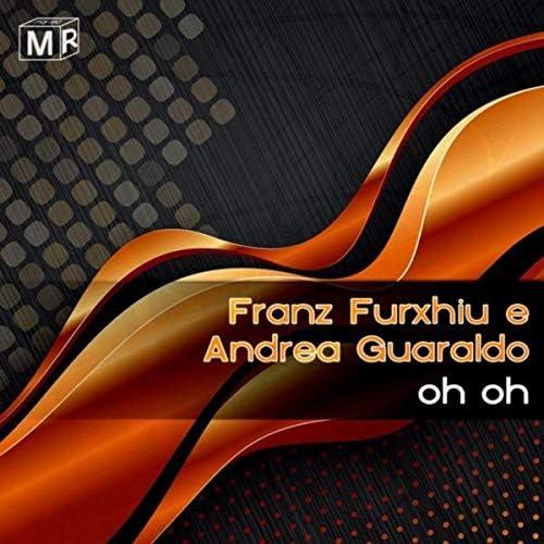 Franz Furxhiu e Andrea Guaraldo