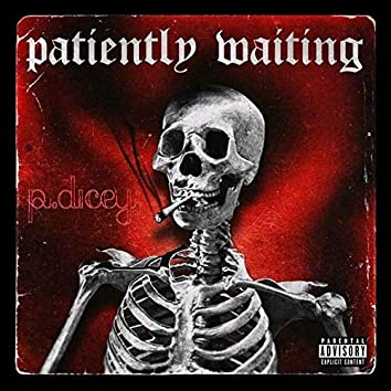 Patiently Waiting