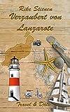 Verzaubert von Lanzarote