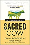 Sacred Cow: The Case for (Better) Meat: Why Well-Raised Meat Is Good for You and Good for the Planet kindle cases Apr, 2021