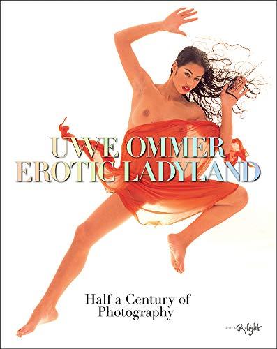 Erotic Ladyland: Half a Century of Photography. Englisch/Deutsche Originalausgabe.