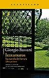 Intramuros: La novela de Ferrara. Libro primero (Narrativa del Acantilado nº 248)