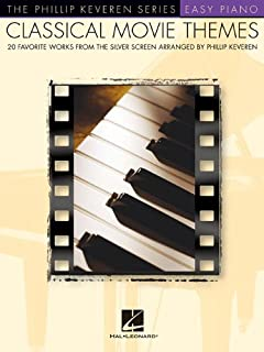Classical Movie Themes: Arr. Phillip Keveren the Phillip Keveren Series Easy Piano