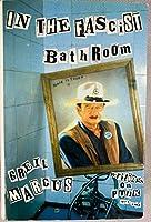 In the Fascist Bathroom: Punk in Pop Music, 1977-92