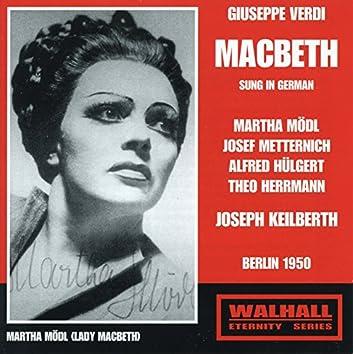 Verdi: Macbeth (Live Recordings 1950) [Sung in German]