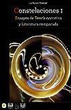 Constelaciones I: ensayos de teoría narrativa y literatura comparada