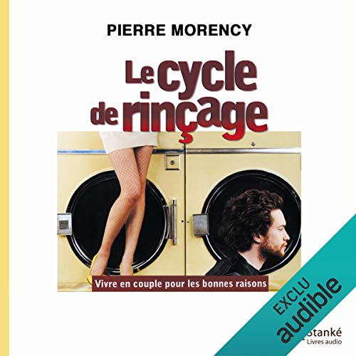 Le cycle de rinçage audiobook cover art