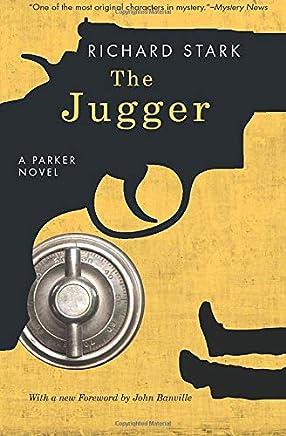 The Jugger: A Parker Novel