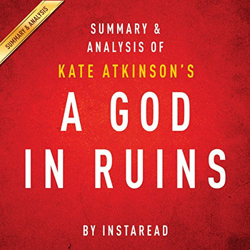 A God in Ruins by Kate Atkinson, Summary & Analysis cover art