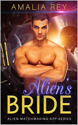 Alien\'s Bride: (Men are From Mars Dating App) (Alien Matchmaking App Series Book 1) (English Edition)