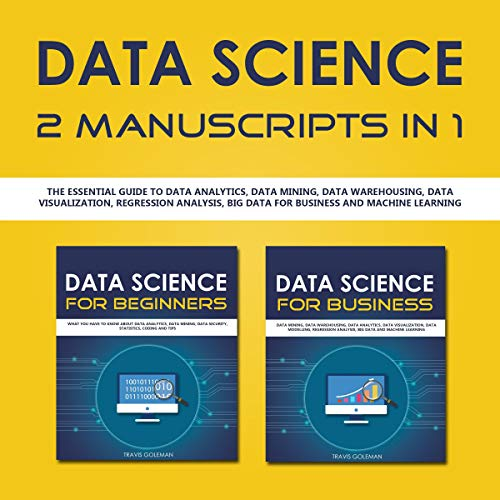 Data Science: 2 Manuscripts in 1 audiobook cover art