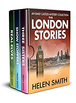 The London Stories: Emily Castles Mysteries Anthology by [Helen Smith]