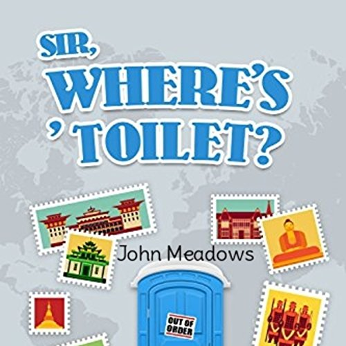 Sir, Where's ' Toilet? audiobook cover art