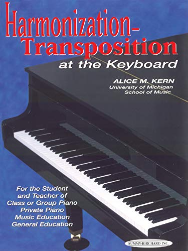 Harmonization-Transposition at the Keyboard: For the...