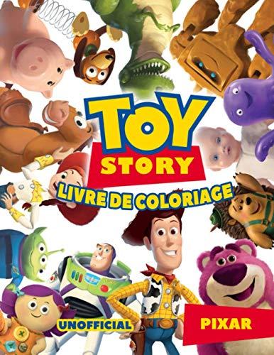 Toy Story Livre De Coloriage: Pixar Toy Story Livre De Coloriage: Des Images Non Officielles Étonnantes De Couleur
