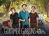 Gortimer Gibbon's Life on Normal Street - Season 1