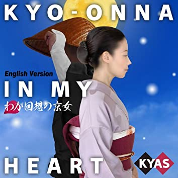 KYO-ONNA IN MY HEART (English Version)