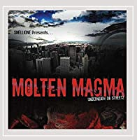 Molten Magma Underneath Da Streetz