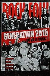 ROCK & FOLK 570 Février 2015 Génération 2015 où va le rock ? Houellebecq Despentes Manson Joe Cocker