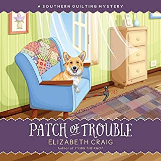 Patch of Trouble      A Southern Quilting Mystery, Volume 6              By:                                                                                                                                 Elizabeth Craig                               Narrated by:                                                                                                                                 Darlene Allen                      Length: 8 hrs     Not rated yet     Overall 0.0